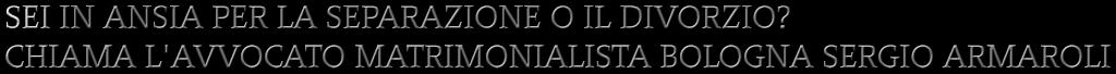 BOLOGNA BUDRIO SEPARAZIONI GALLIERA SEPARAZIONI AVVOCATO MATRIMONIALISTA la liquidazione in concreto dell'assegno, ove sia riconosciuto tale diritto per non essere il coniuge richiedente in grado di mantenere con i propri mezzi detto tenore di vita, va compiuta tenendo conto delle condizioni dei coniugi, delle ragioni della decisione e del contributo personale ed economico dato da ciascuno alla conduzione familiare ed alla formazione del patrimonio di ognuno e di quello comune, nonchè del reddito di entrambi, valutandosi tutti i suddetti elementi anche in rapporto alla durata del matrimonio (cfr. ex plurimis, Cass., Sez. 1, 15 maggio 2013, n. 11686; 12 luglio 2007, n. 15611).