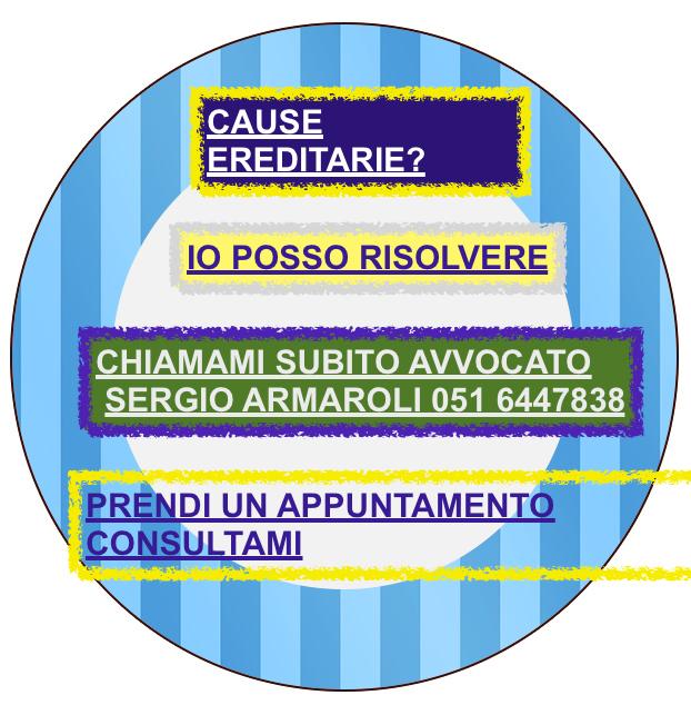 RISOLVI EREDITA' TRA FRATELLI BOLOGNA RISOLVI EREDITA' ORA 5 SEGRETI RISOLVI SOLUZIONE POSSIBILE CHIAMA AVVOCATO SPERTO PREPARAZIONE COSTANTE INFORMATIVA COSTANTE AL CLIENTE PREVENTIVI SCRITTI
